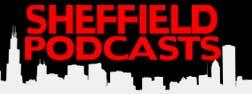 sheffield podcast